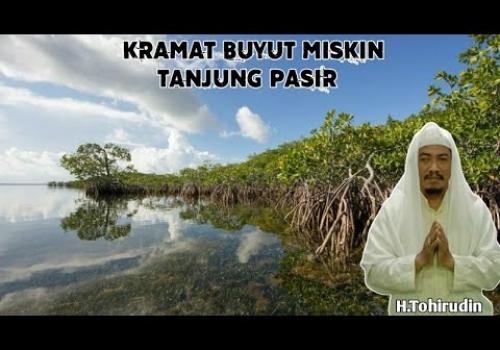 Sejarah BUYUT MISKIN dan Kisah GOLOK BULUK BASUNYA Desa Tanjung Pasir Kec.Teluknaga Tangerang Banten